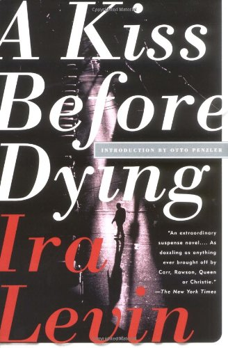 Simon Brett recommends the best Whodunnits - A Kiss Before Dying by Ira Levin