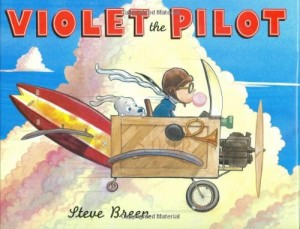 Best Economics Books for Kids - Violet the Pilot by Steve Breen