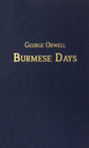 The best books on Describing Burma - Burmese Days by George Orwell