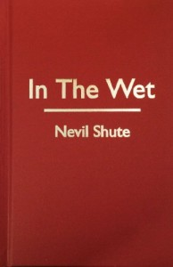 The Best Anti-Communist Thrillers - In the Wet by Nevil Shute
