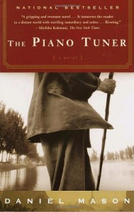 The best books on Describing Burma - The Piano Tuner by Daniel Mason