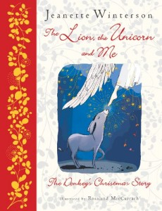 The best books on Christmas - The Lion, The Unicorn and Me by Jeanette Winterson