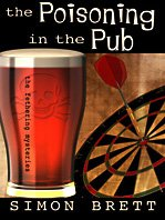 Simon Brett recommends the best Whodunnits - The Poisoning in the Pub by Simon Brett