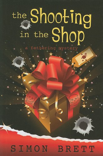 Simon Brett recommends the best Whodunnits - The Shooting in the Shop by Simon Brett