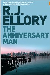 The best books on Human Dramas - The Anniversary Man by R J Ellory
