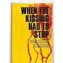 The Best Anti-Communist Thrillers - When the Kissing Had to Stop by Constantine FitzGibbon