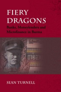 The best books on Understanding the Burmese Economy - Fiery Dragons by Sean Turnell