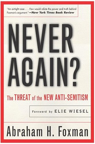The best books on Anti-Semitism - Never Again? by Abraham Foxman
