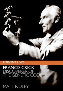 The best books on Technology and Optimism - Francis Crick by Matt Ridley