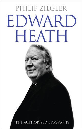 Douglas Hurd recommends the best Political Biographies - Edward Heath by Philip Ziegler