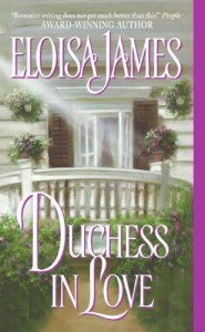 Eloisa James on Her Favourite Romance Novels - Duchess in Love by Eloisa James