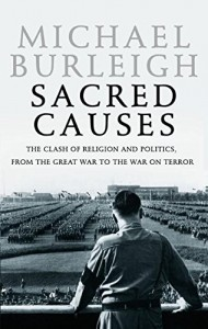 The best books on Hitler - Sacred Causes by Michael Burleigh