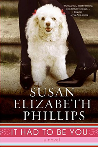 The Best of Romance Writing - It Had to Be You by Susan Elizabeth Philips