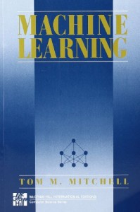The best books on Robotics - Machine Learning by Tom M Mitchell