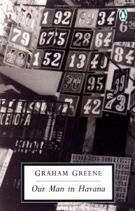 The best books on U.S. relations with Latin America - Our Man in Havana by Graham Greene