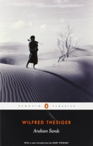 The best books on Yemen - Arabian Sands by Wilfred Thesiger
