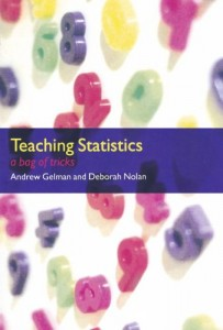 Teaching Statistics by Andrew Gelman & Andrew Gelman with Deborah Nolan