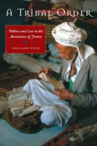 The best books on Yemen - A Tribal Order by Shelagh Weir