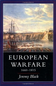 The best books on The History of War - European Warfare 1660-1815 by Jeremy Black