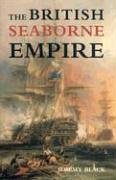 The best books on The History of War - The British Seaborne Empire by Jeremy Black