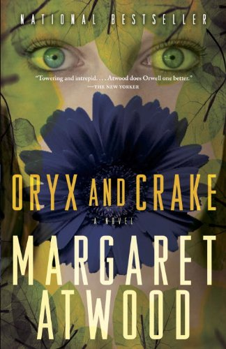 The best books on Progress - Oryx and Crake by Margaret Atwood