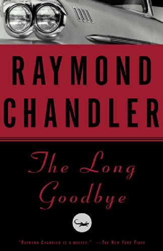 The best books on Drunkenness and Writing - The Long Goodbye by Raymond Chandler