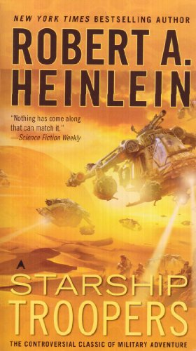 The best books on Robotics: Starship Troopers by Robert A Heinlein