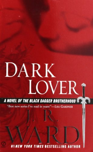 The Best of Romance Writing - Dark Lover by J R Ward