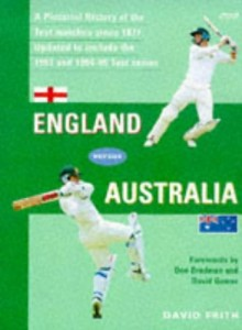 The best books on Cricket - England Versus Australia by David Frith