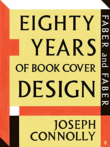 The best books on Typefaces - Eighty Years of Book Cover Design by Joseph Connolly