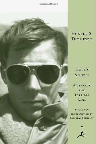 The best books on Drunkenness and Writing - Hell's Angels by Hunter S Thompson