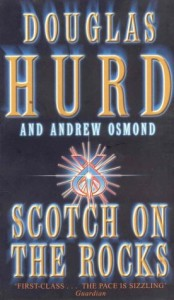 The Best Political Biographies - Scotch on the Rocks by Douglas Hurd
