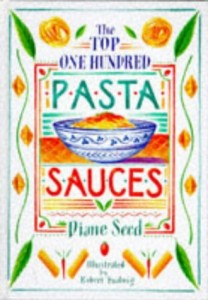 The best books on Mediterranean Cooking - The Top One Hundred Pasta Sauces by Diane Seed
