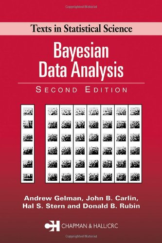 The best books on How Americans Vote - Bayesian Data Analysis, Second Edition by Andrew Gelman & Andrew Gelman with John B Carlin, Hal S Stern, Donald B Rubin