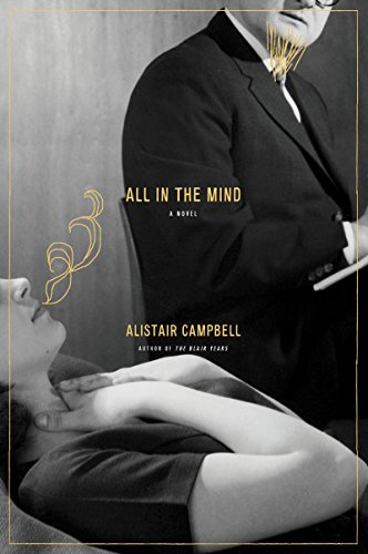 Alastair Campbell on Leadership - All in the Mind by Alastair Campbell