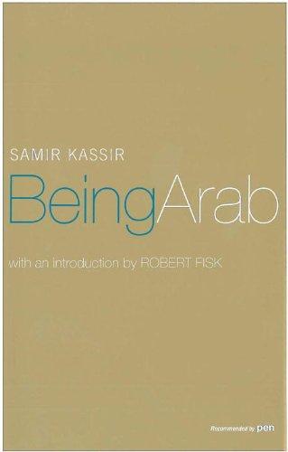 The best books on Inkblots - Being Arab by Samir Kassir (Author), Will Hobson (Translator) & Will Hobson