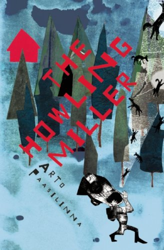 The best books on Inkblots - The Howling Miller by Arto Paasilinna (Author), Will Hobson (Translator) & Will Hobson
