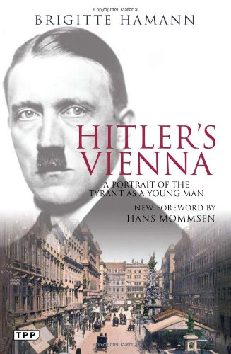 The best books on Hitler - Hitler's Vienna by Brigitte Hamann