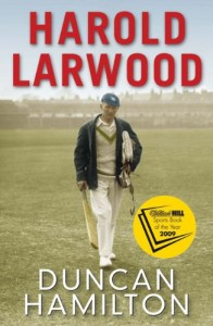 The best books on Cricket - Harold Larwood by Duncan Hamilton