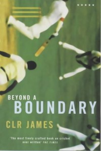 The best books on Cricket - Beyond A Boundary by C L R James