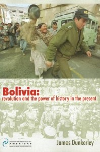 The best books on Latin American History - Bolivia by James Dunkerley