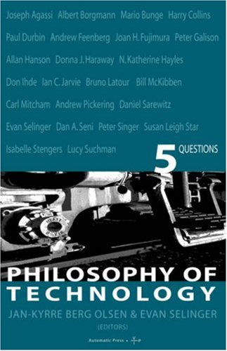The best books on Philosophy of Technology - Philosophy of Technology by Edited by Jan-Kyrre Berg Olsen and Evan Selinger