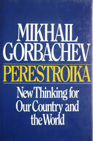 Alastair Campbell on Leadership - Perestroika by Mikhail Gorbachev