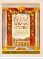 The best books on Mediterranean Cooking - Diane Seed's Roman Kitchen by Diane Seed