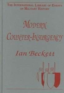 The best books on The History of War - Modern Counter-Insurgency by Ian Beckett