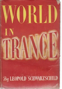 The best books on The European Civil War - World in Trance by Leopold Schwarzschild