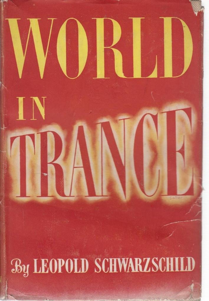 The best books on The European Civil War - World in Trance by Leopold Schwarzschild