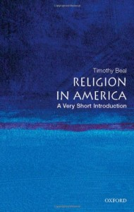 Versions of the Bible - Religion in America by Timothy Beal