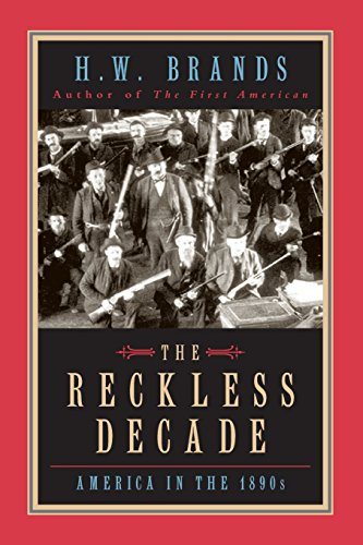 The best books on American Presidents - The Reckless Decade by H W Brands & H. W. Brands