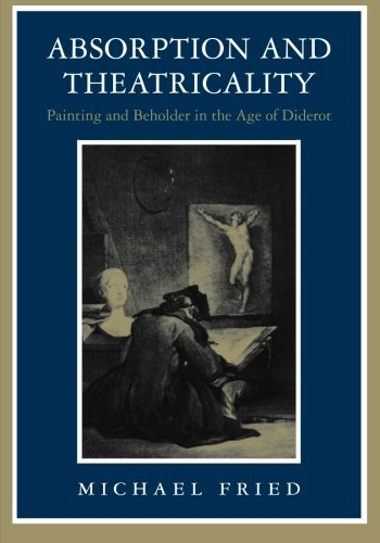 Michael Fried recommends the best book on the Philosophical Stakes of Art - Absorption and Theatricality by Michael Fried